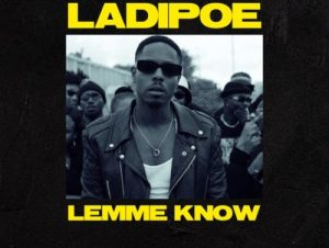 Ladipoe Lemme Know mp3 image