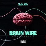 Shatta Wale Brain Wire Freestyle Artwork