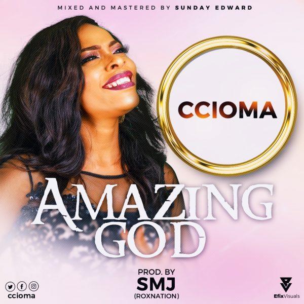 Ccioma Amazing God