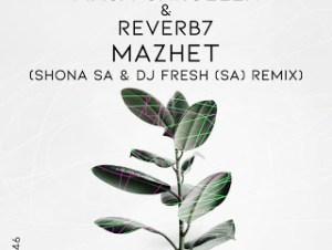 Masa Caroleen Reverb7 – Mazhet Shona SA DJ Fresh SA Remix