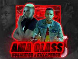 Vusinator Killa Punch – Ama Glass