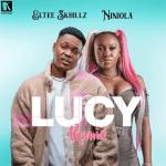 Eltee Skhillz Ft Niniola – Lucy Remix