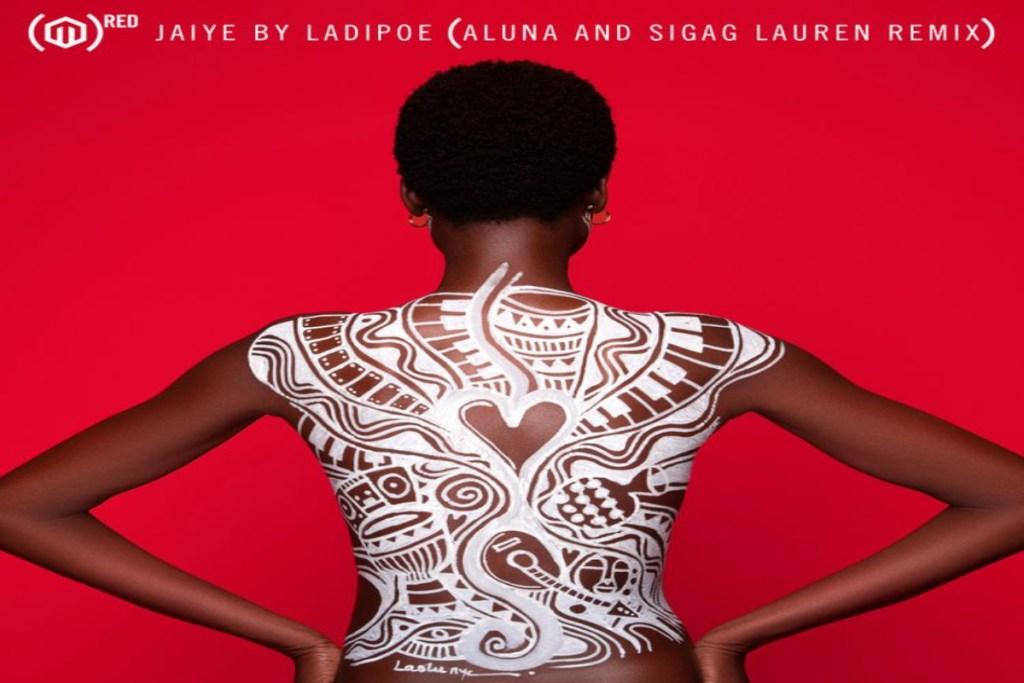 Naijakit ladipoe jaiye remix ft aluna sigag lauren mp3 download 733548 Ladipoe