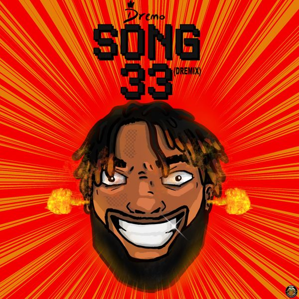 Dremo Song33 Dremix