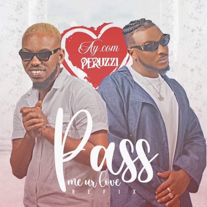 AY.com x Peruzzi Pass Me Ur Love
