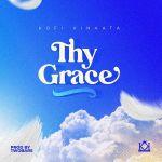 Kofi Kinaata Thy Grace
