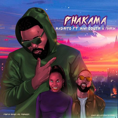 Magnito ft Iyanya Mimi South Phakama