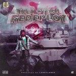 TIA – Redeploy Ft. Otega