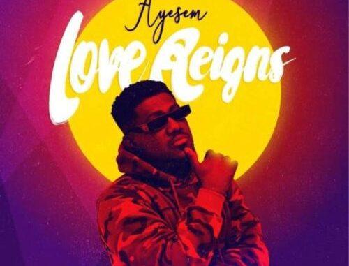Ayesem – Love Reigns