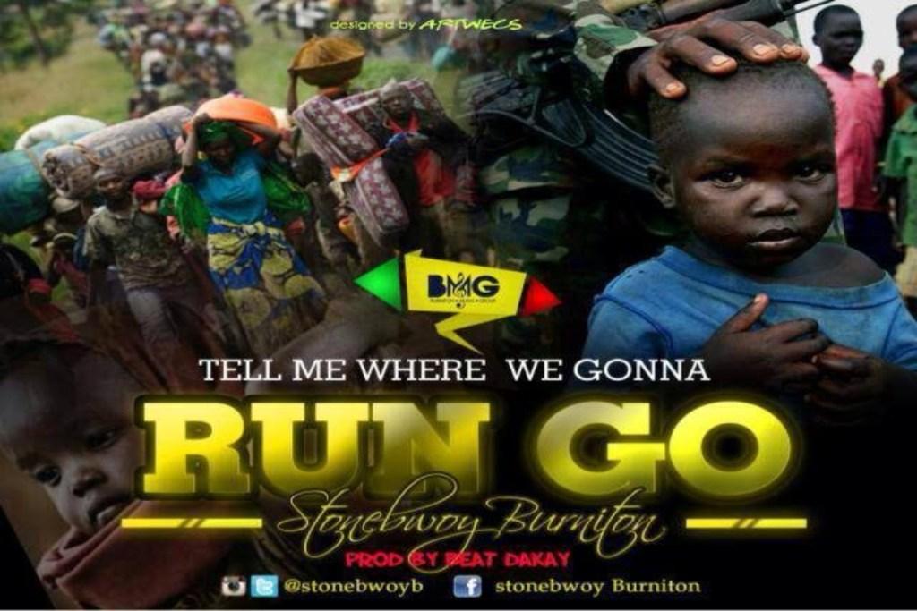 Run GoRun Go by Stonebwoy Mp3 Download