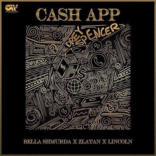 Bella Shmurda Ft. Zlatan & Lincoln – Cash App
