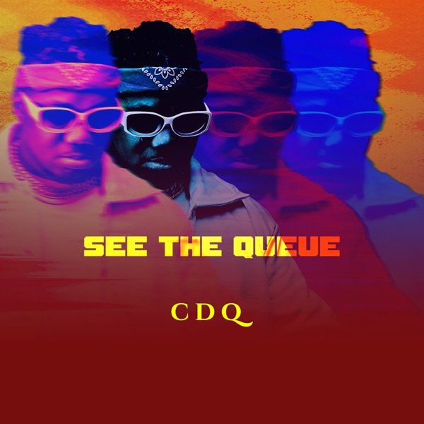 "CDQ - See The Queue"" EP"