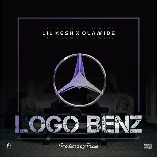 Lil Kesh – Logo Benz Ft. Olamide
