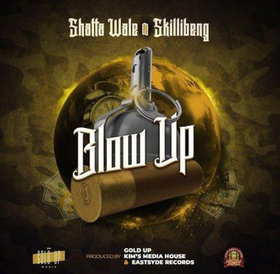 Shatta Wale – Blow Up ft. Skillibeng