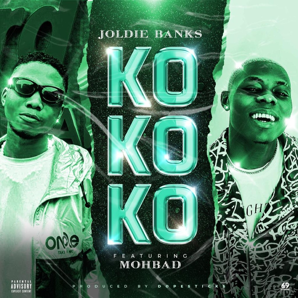 Joldie Banks – Kokoko ft. Mohbad