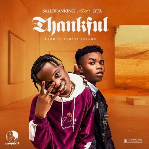 Balloranking – Thankful Ft. Lyta