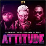 Harmonize – Attitude ft Awilo Longomba & H baba