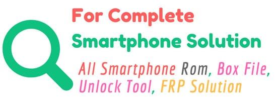 All Mobile Stock Rom,Custom Rom,Repair file,Box Tools by