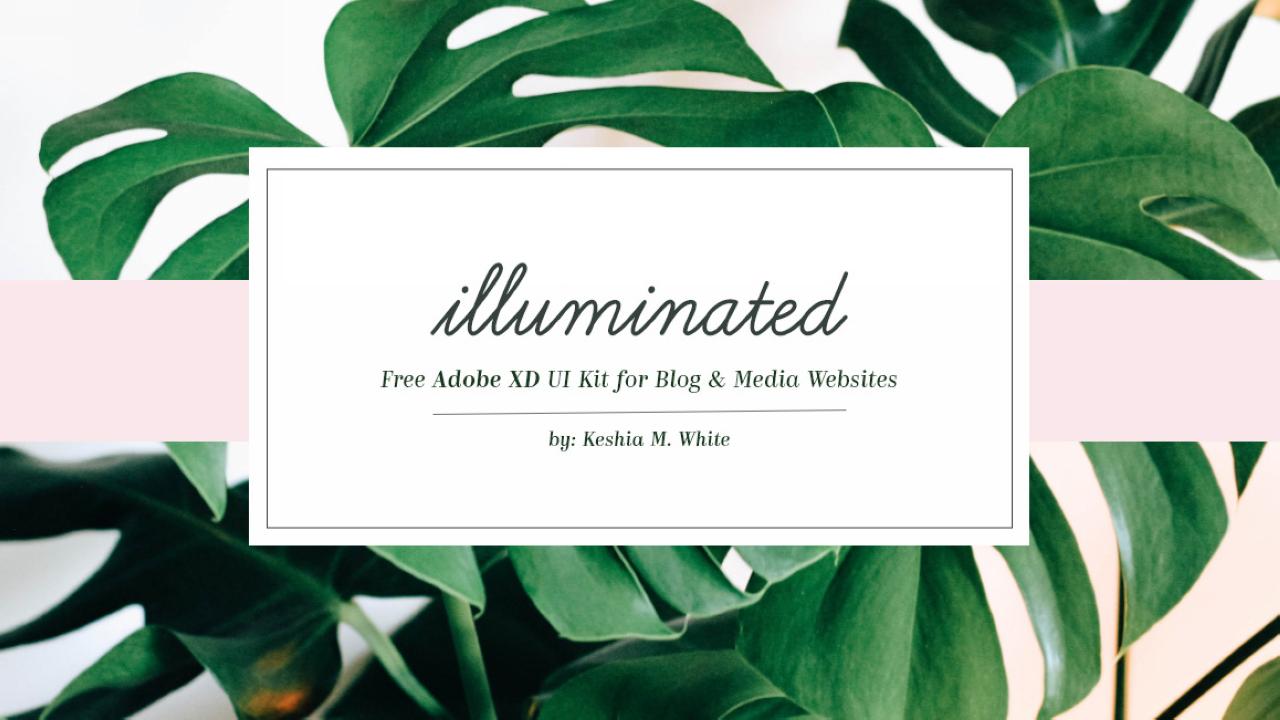 Illuminated - Бесплатный Adobe XD UI Kit для блогов и медиа веб-сайтов