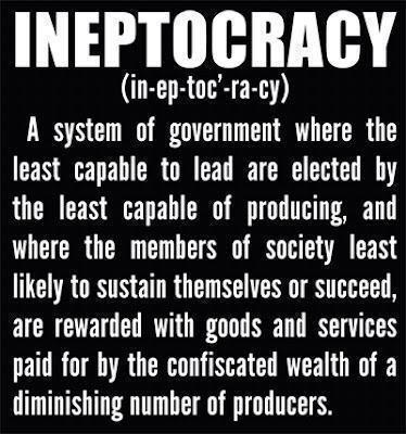 Ineptocracy.
