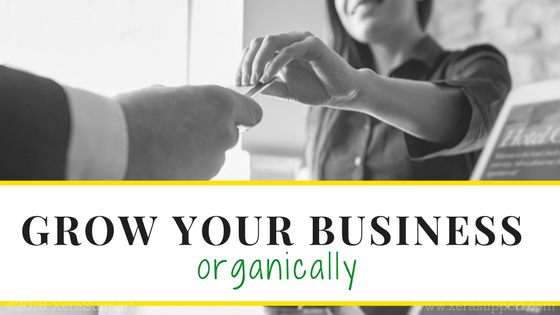 How to grow your business organically