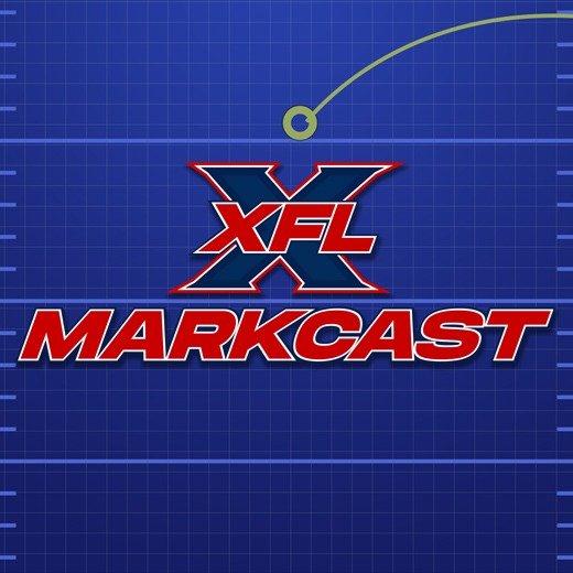 XFL Markcast | XFL Newsroom Podcast