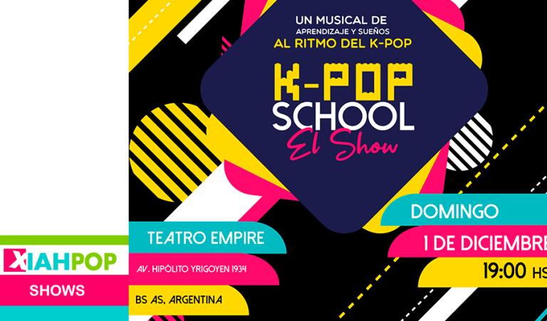 ¡K-pop School: El Show!