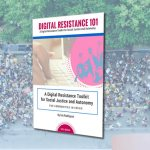 Digital Resistance 101: A Printable Toolkit for Communities In Crisis