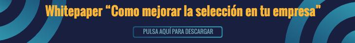 WHITEPAPER MEJORA TUS PROCESOS DE SELECCION