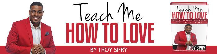 Teach Me How 2 Love 700x175