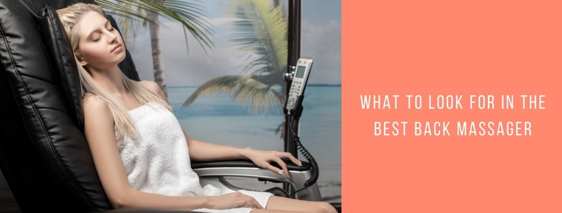 What to Look for in the Best Back Massager