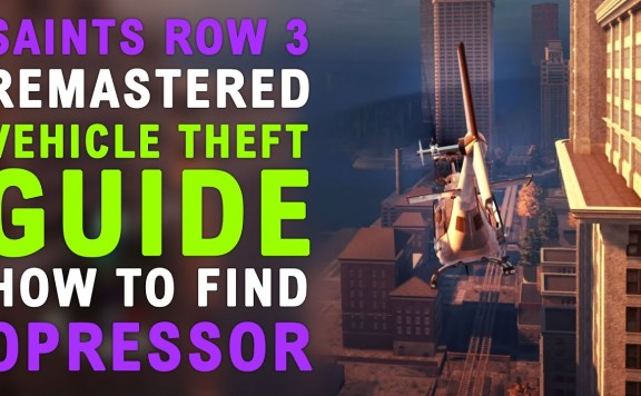 Saints Row The Third Remastered How To Get the Oppressor
