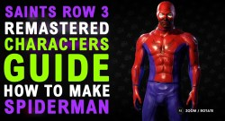 Saints Row The Third Remastered How To Make The SPIDERMAN