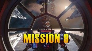 Star Wars Squadrons Mission 9 Walkthrough & Medals