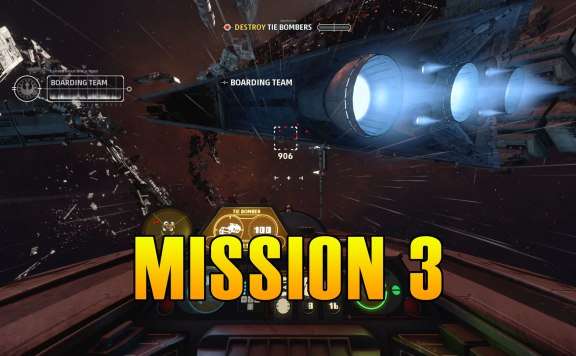 Star Wars Squadrons Mission 3 Walkthrough & Medals