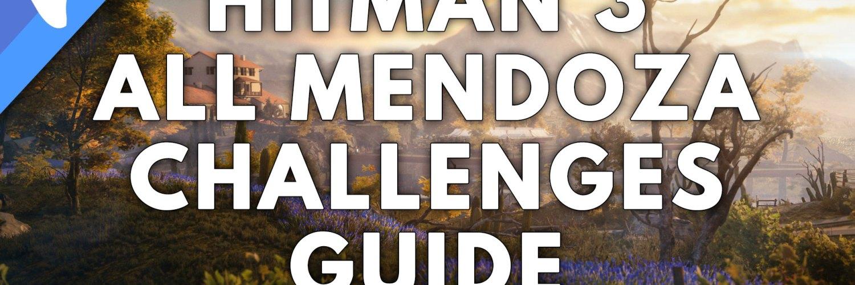 Hitman 3 Mendoza Challenges