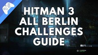 Hitman 3 Berlin Challenges
