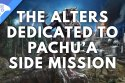 Restore The Altars Dedicated To Pachu'a