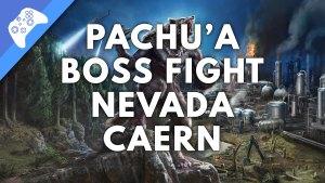 Pachu'a Boss Fight