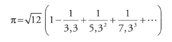 √12 (1 - 1/3,3 + 1/5,3² +1/7,3³ + ...)