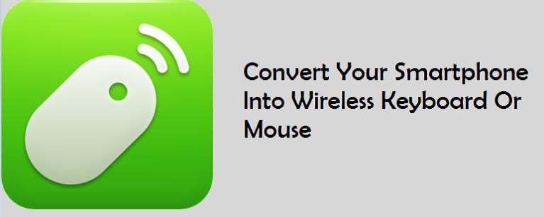 Как превратить ваш смартфон в беспроводную клавиатуру или мышь для вашего ПК