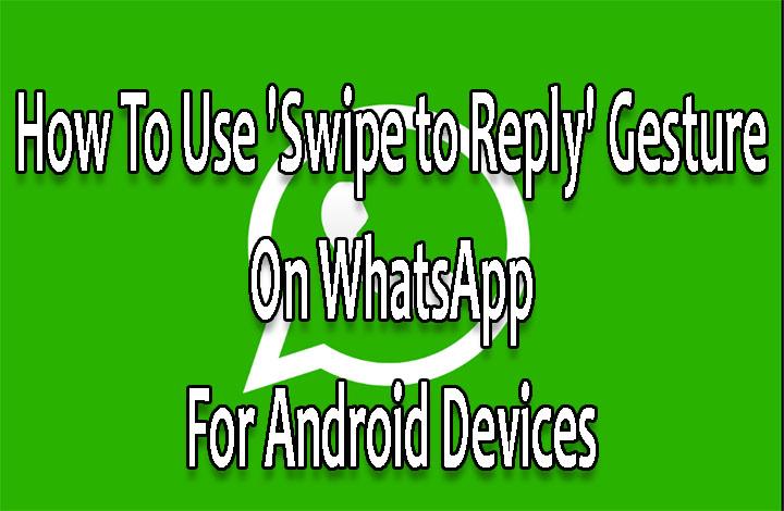 """Как использовать жест """"Проведите, чтобы ответить"""" в WhatsApp для устройств Android"""
