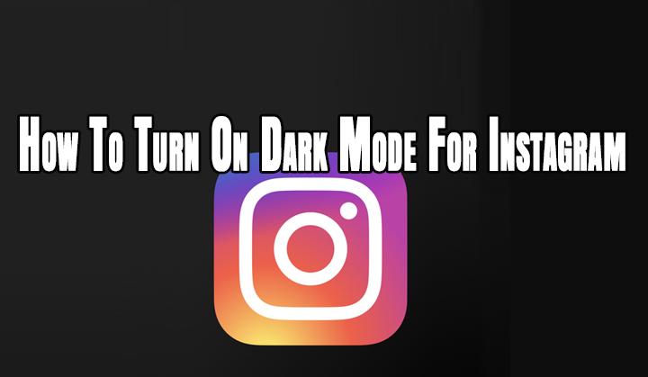 Как включить темный режим для Instagram на смартфонах