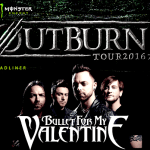 BULLET FOR MY VALENTINE 来日 – MONSTER ENERGY OUTBURN TOUR 2016 –