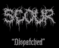 Scour  デビュー曲Dispatched