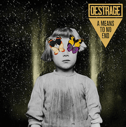 DESTRAGE 「MEANS TO NO END」