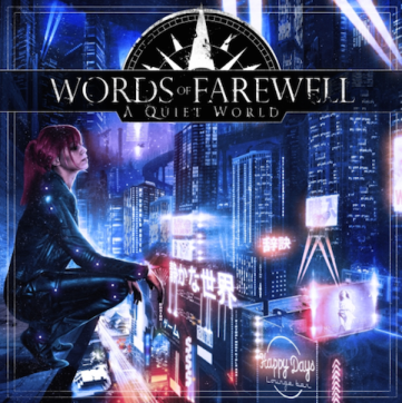 words-of-farewell-%e3%80%8ca-quiet-world%e3%80%8d