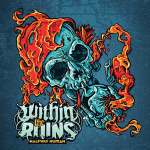 WITHIN THE RUINS 新作情報 「HALFWAY HUMAN」