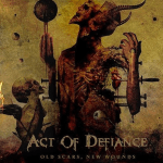 ACT OF DEFIANCE 新作情報 「OLD SCARS, NEW WOUNDS」
