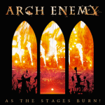 ARCH ENEMY ライブ作品 「AS THE STAGES BURN!」